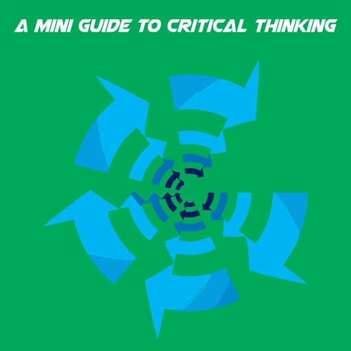 A Mini Guide To Critical Thinking