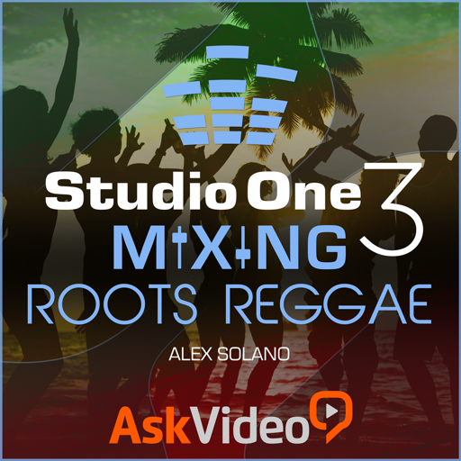Mixing Roots Reggae Course for Studio One