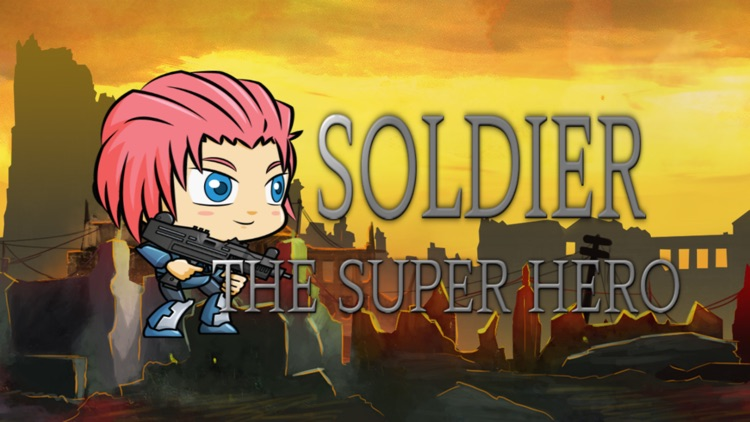 Soldier: The Super Hero Free Game