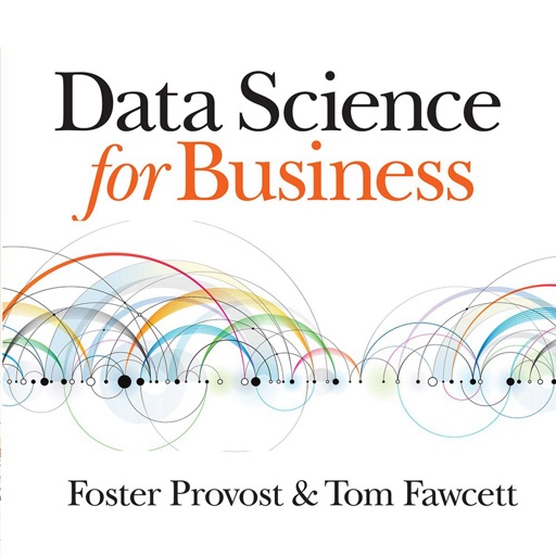 Quick Wisdom from Data Science for Business