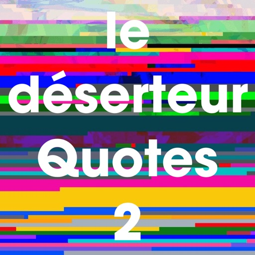 le deserteur quotes 2
