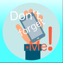 Don't Forget Me! Alert to never forget your phone