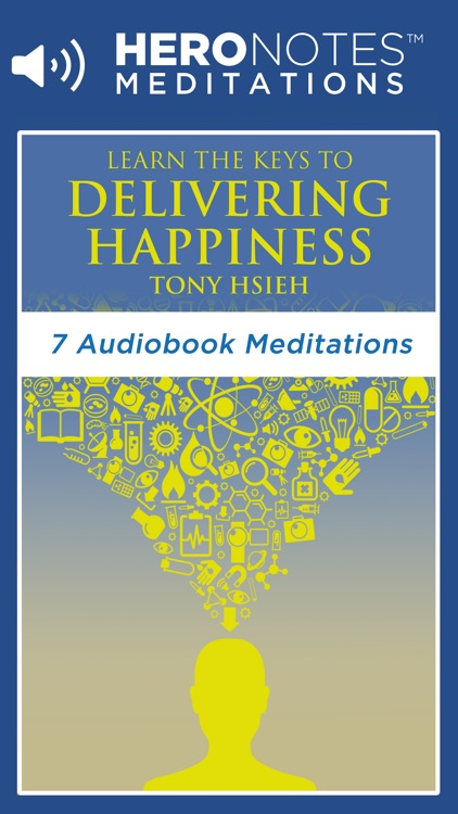 Delivering Happiness by Tony Hsieh Meditation