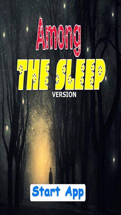 Among the Sleep Version