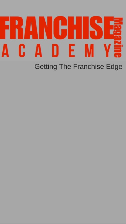 Franchise Academy Magazine - Franchise Business Growth Magazine