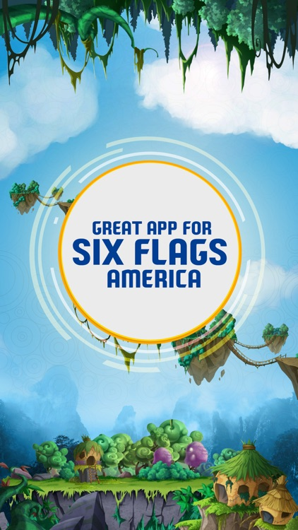 Great App for Six Flags America