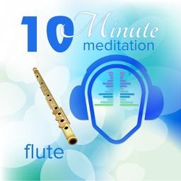 10 Minute Meditation - Flute Edition