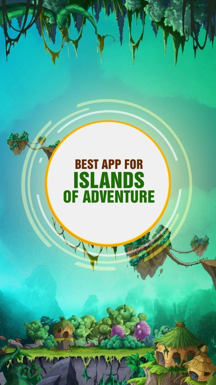 Best App for Islands of Adventure