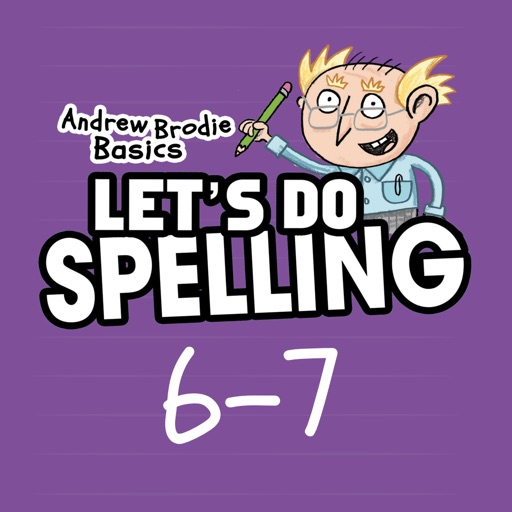 Spelling Ages 6-7: Andrew Brodie Basics