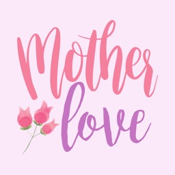 Mother Love - Animated Stickers
