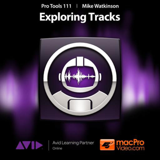 Course For Pro Tools 10 111 - Exploring Tracks