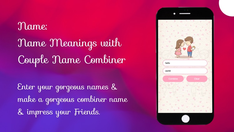 Naming: Name Meaning, Combiner
