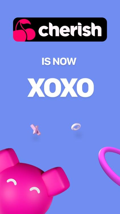 XOXO (aka Cherish): Chat, Date