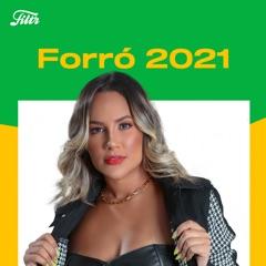 Forró 2021 | Arrocha 2021
