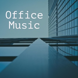 Office Work: Mellow, peaceful, soft instrumental, easy