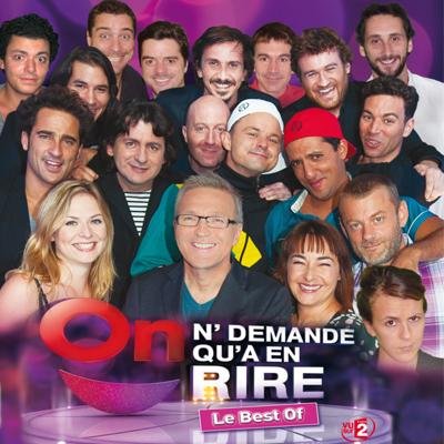On n'demande qu'à en rire, le Best of de Laurent Ruquier - On n'demande qu'à en rire, le Best of de Laurent Ruquier