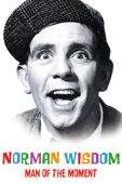 Norman Wisdom: Man of the Moment