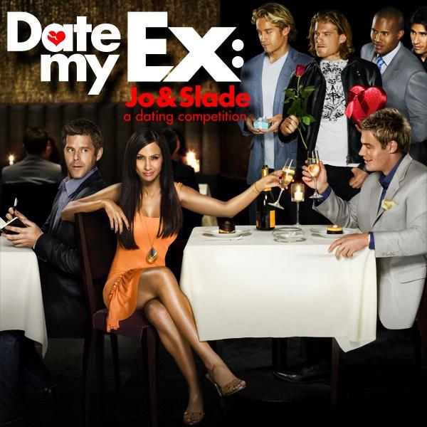 Watch Date My Ex: Jo & Slade Season 1 Episode 7: I Think We
