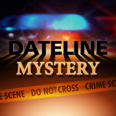 Dateline: Mystery - Dateline: Mystery