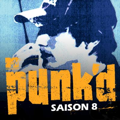 Punk'd, Saison 8 - Punk'd
