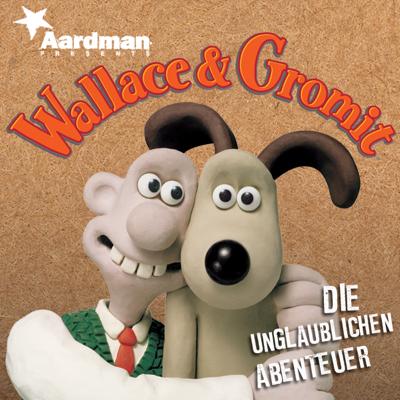 Die unglaublichen Abenteuer - Wallace & Gromit