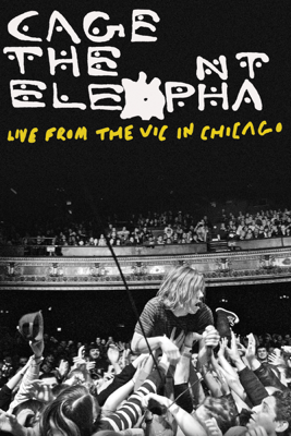 Cage the Elephant - Cage the Elephant: Live from the Vic in Chicago illustration