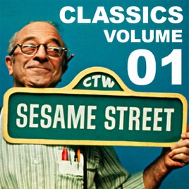 Sesame Street Classics, Vol  1 on iTunes