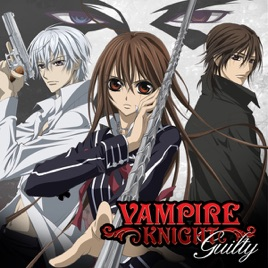 ‎Vampire Knight: Guilty, Season 2 on iTunes