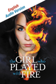 The Girl Who Played With Fire- English Language Audio Version