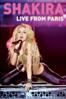 Shakira: Live from Paris - Nick Wickham