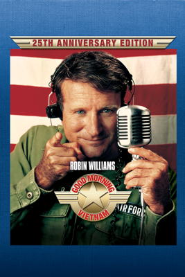 Good Morning, Vietnam (25th Anniversary Edition) HD Download