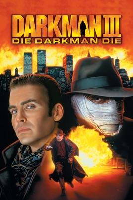 Darkman III: Die Darkman Die o...