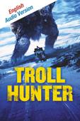 Troll Hunter (English Audio Version)