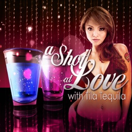 The Best Of A Shot At Love With Tila Tequila