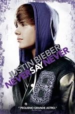 Capa do filme Justin Bieber: Never Say Never (Legendado)