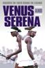 Venus and Serena - Maiken Baird & Michelle Major