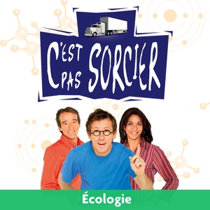C'est pas sorcier, Écologie - Episode 5