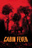 Eli Roth - Cabin Fever  artwork