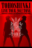 東方神起 LIVE TOUR 2012 〜TONE〜