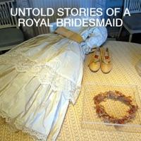 Télécharger Untold Stories of a Royal Bridesmaid Episode 1