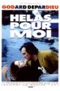 Affiche du film Hélas pour moi