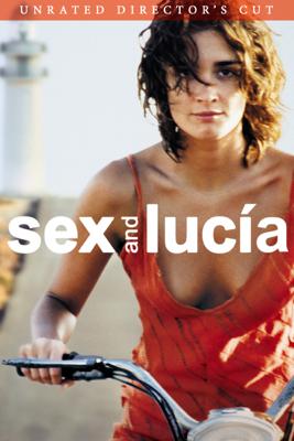 Sex and Lucia - Julio Medem