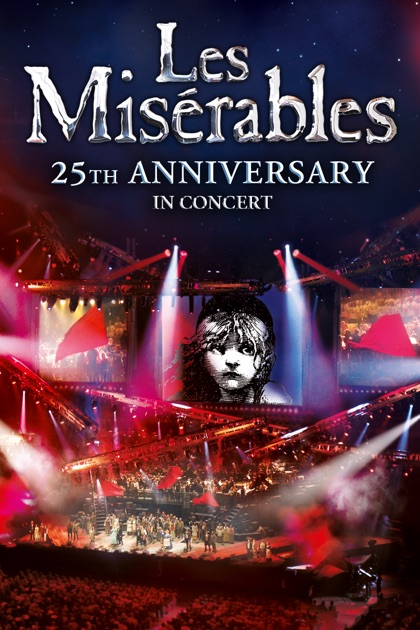 les miserables in concert 25th anniversary edition on itunes