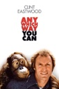 Affiche du film Ca va cogner (Any Which Way You Can)