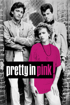 Pretty in Pink - Howard Deutch