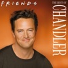 The Best of Chandler wiki, synopsis
