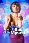 Tyler Perry's I Can Do Bad All By Myself wiki, synopsis