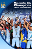 Manchester City Champions: The Official Film 2011/2012