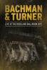 Bachman & Turner - Bachman & Turner: Live At the Roseland Ballroom, NYC (Live At The Roseland Ballroom, New York, NY/2010)  artwork