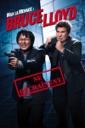 Affiche du film Bruce et Lloyd se Déchaînent